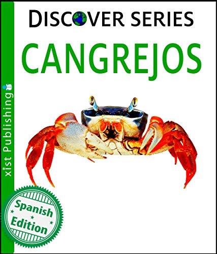 Cangrejos (Crabs) (Xist Kids Spanish Books) por Xist Publishing