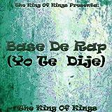 Base De Rap (Yo Te Dije)