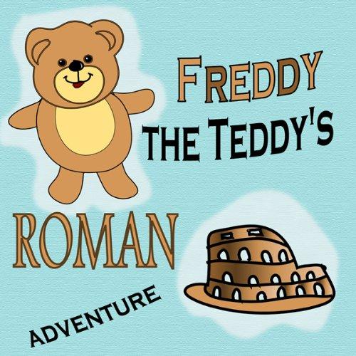 Freddy the Teddy's Roman Adventure  Audiolibri