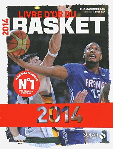 Le livre d'or du basket 2014 par Thomas BERJOAN