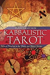 Kabbalistic Tarot: Hebraic Wisdom in the Major and Minor Arcana by Dovid Krafchow (2005-07-11)