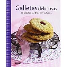Galletas deliciosas / Delicious Cookies: 50 recetas fáciles e irresistibles / 50 Easy and Irresitible Recipes