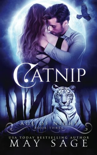 Catnip: Volume 3 (Age of Night)