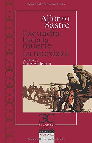 Portada del libro Escuadra hacia la muerte: La mordaza (Clásicos Castalia)