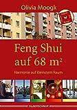 Feng Shui auf 68 qm: Harmonie auf kleinstem Raum -