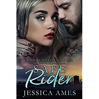 Safe Rider (A Lost Saxons Novel Book 2)
