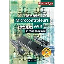 Les Microcontrôleurs AVR (+ CD-Rom) : Description et mise en oeuvre