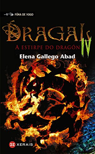 Dragal IV: A estirpe do dragón par Elena Gallego Abad