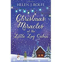 Christmas Miracles at the Little Log Cabin (New York Ever After,)