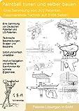 Paintball tunen und selber bauen: 303 Patente zeigen wie!