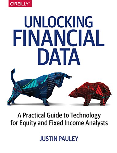 Bloomberg-software (Unlocking Financial Data: A Practical Guide to Technology for Equity and Fixed Income Analysts)