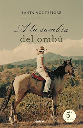 A La Sombra Del Ombú