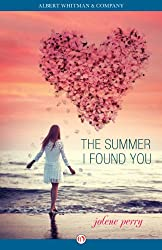 The Summer I Found You (English Edition)