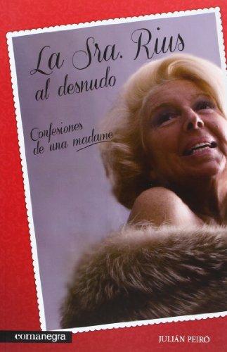 La Sra. Rius Al Desnudo por Julián Peiró