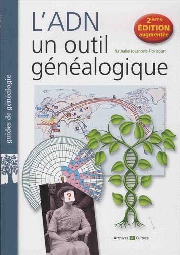 L'ADN, un outil généalogique: 2e édition augmentée par  Nathalie Jovanovic-Floricourt
