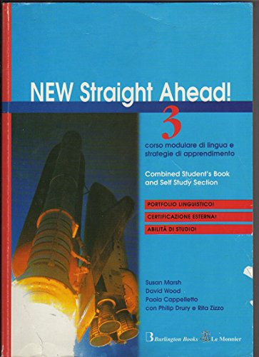 New straight ahead. Student's book-Self section. Per la Scuola media. Con CD Audio. Con CD-ROM: 3