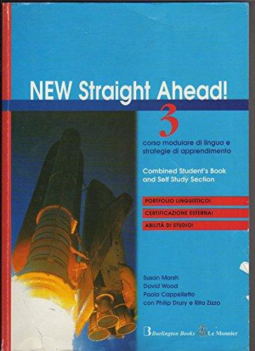 New straight ahead. Student's book-Self section. Per la Scuola media. Con CD Audio. Con CD-ROM: 3