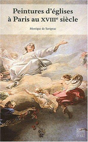 Peintures d'églises à Paris au XVIIIe siècle par Monique de Savignac