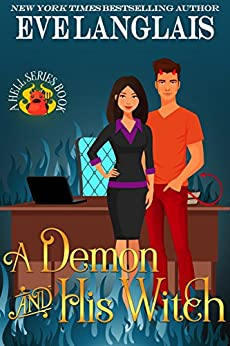 A Demon And His Witch (Welcome To Hell Book 1) (English Edition) von [Langlais, Eve]