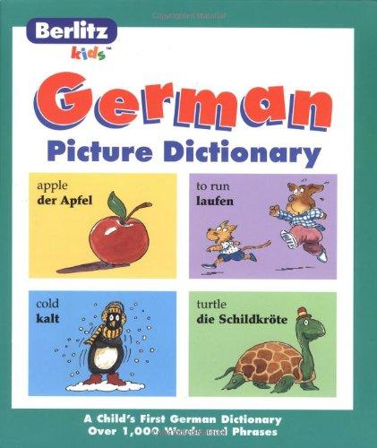 Kids German Picture Dictionary: German (Berlitz Kids) por Berlitz Kids