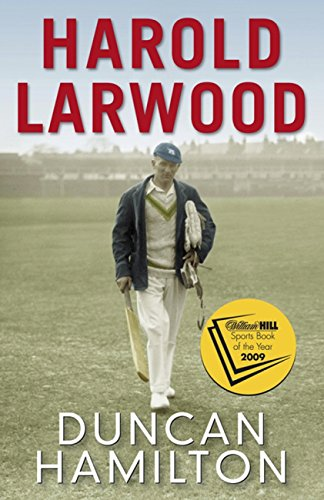 Harold Larwood (English Edition) por Duncan Hamilton