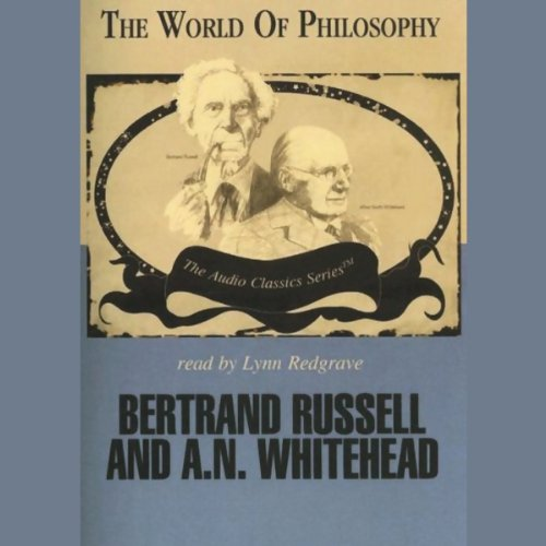 Bertrand Russell and A.N. Whitehead  Audiolibri