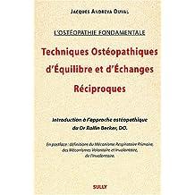 Techniques osteopathiques équilibre échanges reciproques (L'ostéopathie fondamentale)