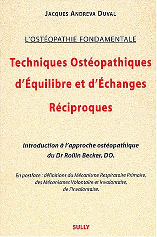Techniques Ostopathiques d'Equilibre et d'Echanges Rciproques