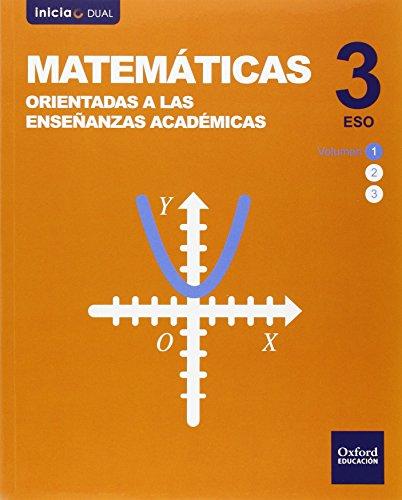 Inicia Dual Matemáticas Orientadas a Enseñanzas Académicas Pack 3.º ESO. Libro del Alumno