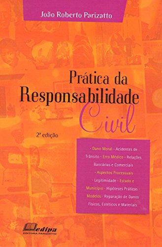 Prática da Responsabilidade Civil (Em Portuguese do Brasil)