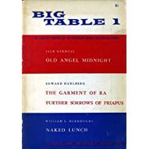 The Big Table, Number 1, Spring 1959 - the Complete Contents of the Suppressed Winter 1959, Chicago Review.