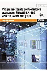 Descargar gratis Programación de controladores avanzados SIMATIC S7 1500 con TIA Portal AWL y SCL en .epub, .pdf o .mobi