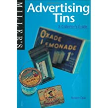 Advertising Tins: A Collector's Guide (Miller's Collector's Guides)