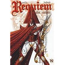 Requiem, Tome 7 : Le couvent des soeurs de sang
