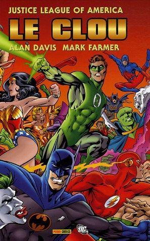 Le clou : Justice League of