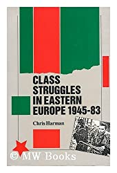 Class Struggles in Eastern Europe, 1945-83