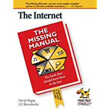 The Internet: The Missing Manual (Missing Manuals)