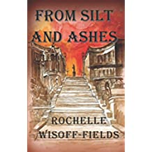 From Silt and Ashes: Sequel to Please Say Kaddish For Me (English Edition)