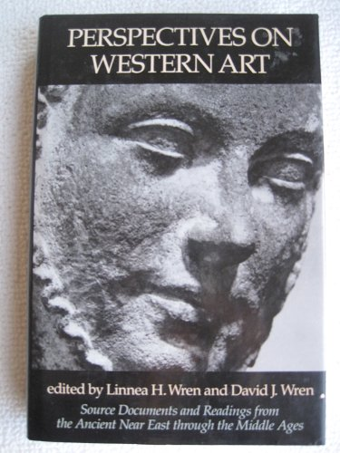 Perspectives on Western art: Source documents and readings from the ancient Near East through the Middle Ages par -