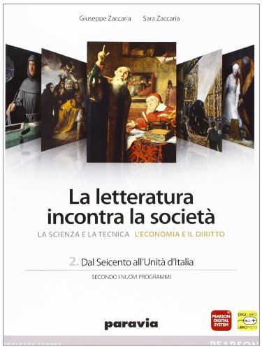 La letteratura incontra la società. Per le Scuole superiori. Con espansione online: 2