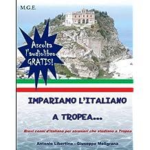 Impariamo l'italiano a Tropea (Italian Edition)