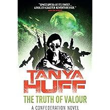 The Truth of Valour: A Confederation Novel