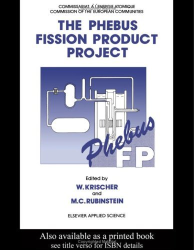 Phebus Fission Product Project: Presentation of the Experimental Programme and Test Facility (Publication No. Eur 13520 En of the Commission of the Europe)