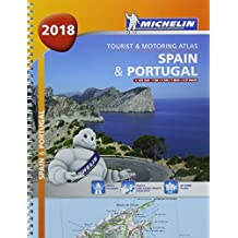 Spain & Portugal 2018 - Tourist and Motoring Atlas (A4-Spirae) (Michelin Road Atlases)