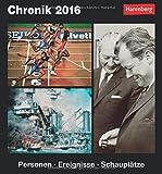 Chronik 2016: Personen, Ereignisse, Schauplätze
