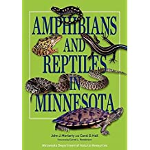 [(Amphibians and Reptiles in Minnesota)] [By (author) John J. Moriarty ] published on (June, 2014)