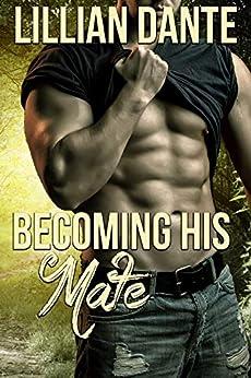 Becoming His Mate: Douglas Mountain Shifters (English Edition) di [Danté, Lillian, Marchande, Melanie]