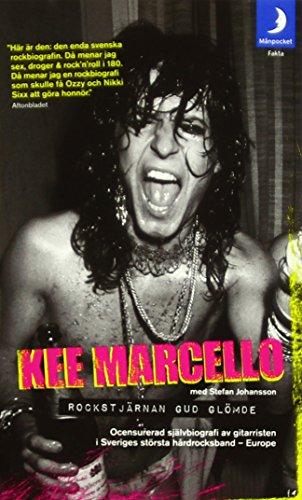Rockstjärnan Gud glömde : ocensurerad självbiografi av gitarristen i Sveriges största hårdrocksband - Europe por Kee Marcello
