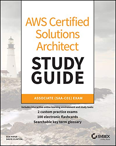 AWS Certified Solutions Architect Study Guide (Aws Certified Solutions Architect Official: Associate Exam) por Ben Piper