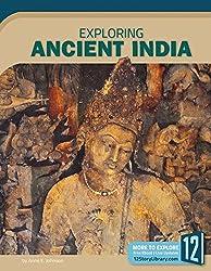 Exploring Ancient India (Exploring Ancient Civilizations)